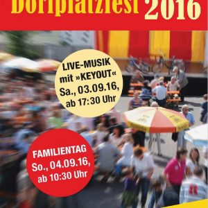 Das Bild zeigt das Titelbild des Flyers zum Dorplatzfest 2016 mit einem Blick auf den Dorfplatz beim Fest im letzten Jahr
